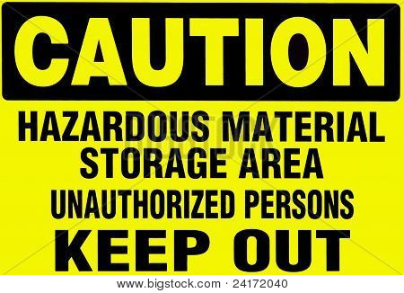 Hazardous Material Caution Sign.