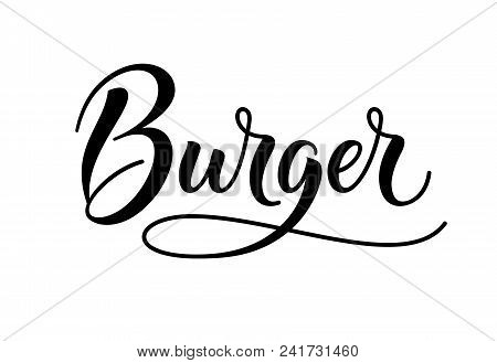 Burger Logo And Word. Calligraphy And Script Typography In Vintage American Script Style. Burger Tex