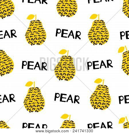 Seamless Pattern With Silhouettes Of The Creative Black And Yellow Pears, Words Pear On The White Ba