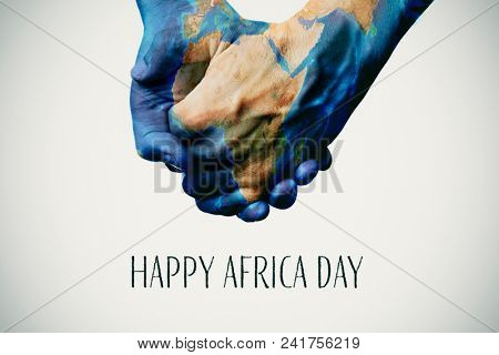 people holding hands patterned with a map of Africa (furnished by NASA) and the text happy africa day