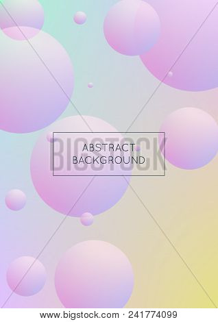 Cover Fluid With Round Shapes. Gradient Circles On Holographic Background. Modern Hipster Template F