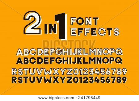 2 In 1 Font Effects. Set Of Two Sans Serif Alphabet Graphic Styles. Outline And Bold Shadow. Vector