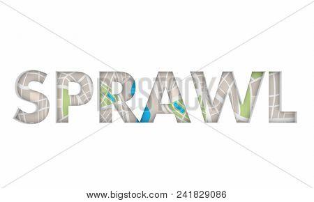 Sprawl City Spreading Suburban Area Word 3d Render Illustration