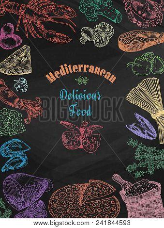 Chalk Drawing Delicious Mediterranean Food, Broccoli, Calamari, Cheese, Crab, Eggs, Fish, Flour, Gar