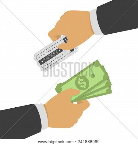 Buying Ticket For Money. One Hand Holding Ticket And Second Hand Holding Money Bill. Buy Or Selling