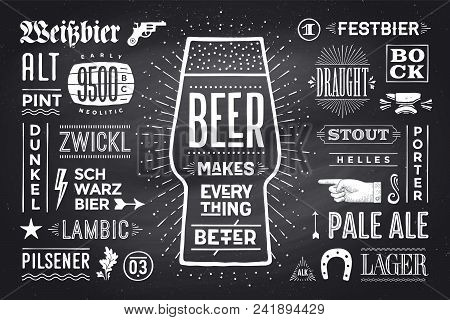 Poster Or Banner With Text Beer Makes Everything Better And Names Types Of Beer. Black-white Chalk G