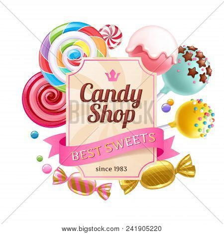 Candy Shop Poster. Colorful Background With Sweets - Lollipops, Cake Pops, Wrapped Candies On White
