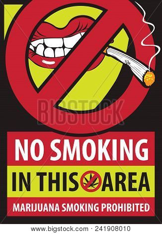 Vector Banner With Words Marijuana Smoking Prohibited With Crossed Out Human Mouth With Joint Or Cigarette In Mouth No Smoking Weed Stop Drug Consumption Prohibition Sign No Cannabis Poster Id 241908010