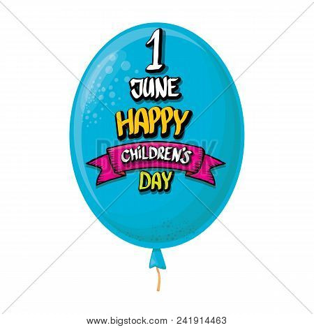 1 June International Childrens Day Background. Happy Children Day Greeting Card. Kids Day Party Post