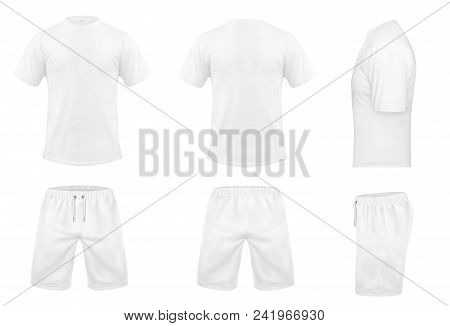 Vector Realistic Set Of White T-shirts With Short Sleeves And Shorts, Sportswear, Sport Uniform For