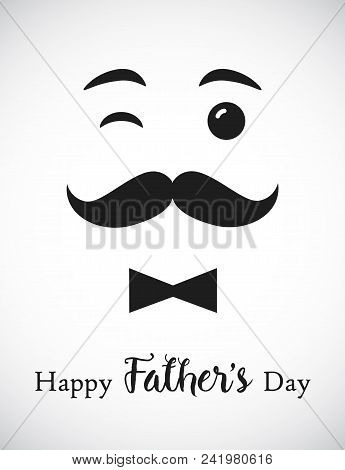 Happy Fathers Day, Smiling Dad Greetings. Happy Fathers Day Calligraphy Isolated Congrats Standard A