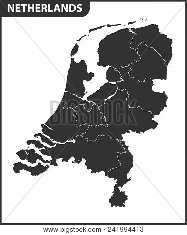 The Detailed Map Of Netherlands With Regions. Administrative Division.