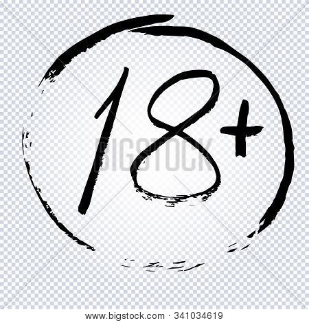 18 Age Limit Symbol. Under 18 Years Sign Icon, Drawn By Hand. Parental Advisory, Explicit Content, 1