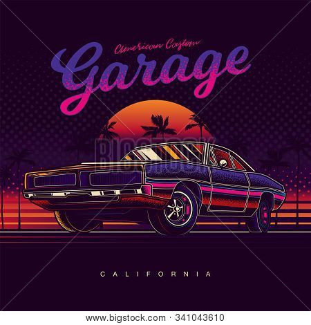 Original Vector Illustration In Neon Style. American Muscle Car On The Background Of Sunset And Palm