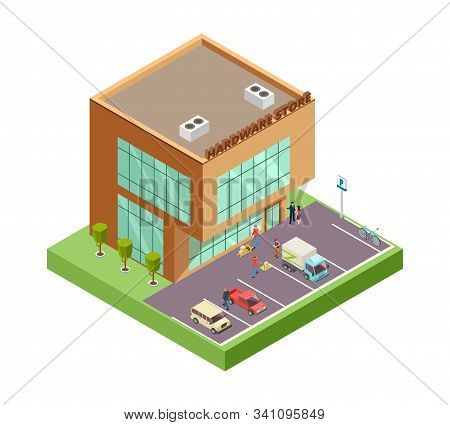 Isometric Hardware Store. Location With 3d Building People Parking Cars. Hardware Store Vector Illus