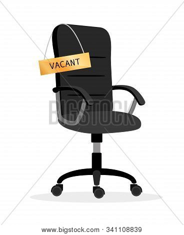 Vacant Office Chair. Empty Chair Job Recruitment Symbol, Offices Work Recruit Or Hiring Talents Want