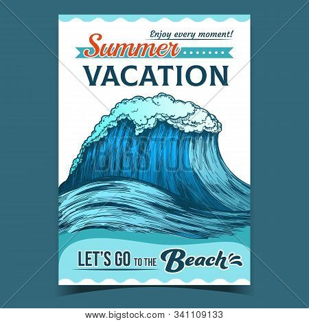 Breaking Pacific Ocean Marine Wave Poster Vector. Enormous Huge Water Wave With Foam Good Place For