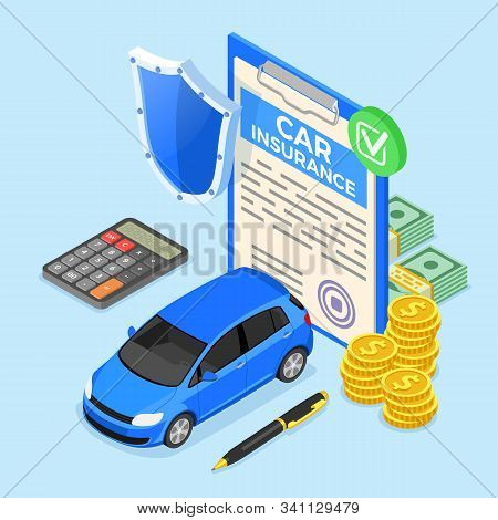 Car Insurance Isometric Concept For Poster, Web Site, Advertising With Car Insurance Policy, Calcula