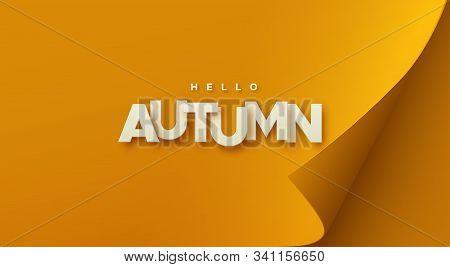 Hello Autumn. Modern Cover Design. Vector Seasonal Illustration. Paper Letters Sign On Orange Paper