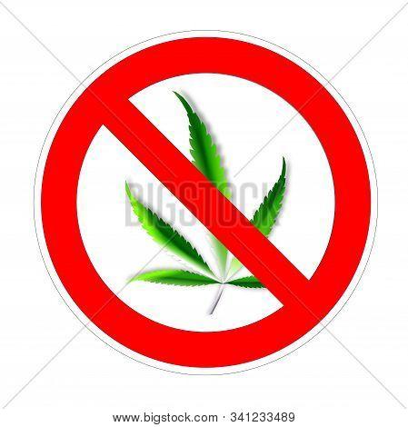 Warning Banner No Hemp Cannabis, Not Allowed Marijuana Symbol, Ban Hashish Red Prohibition Sign