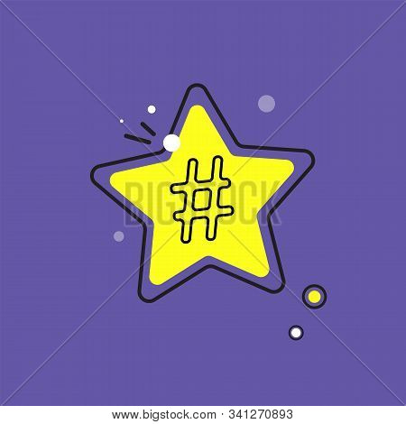 Hashtag Icon In Speech Bubble. Concept Of Number Sign, Social Media And Web Communicate Flat Style T