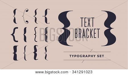 Bracket, Braces, Parentheses. Typography Set Of Curly Brackets. Bracket Punctuation Shapes For Messa