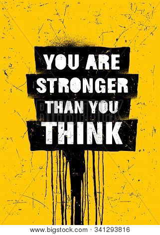 You Are Stronger Than You Think. Strong Inspiring Gym Workout Typography Motivation Quote Poster Con