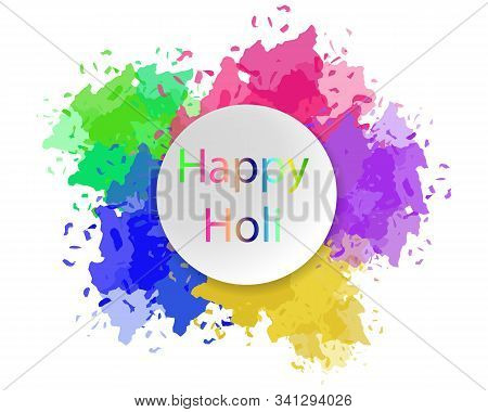 Happy Holi Vector Eps10. Card Design. Happy Holi Greeting Card With Colors Splashes. Copy Space For