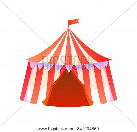 Circus Tent Vector, Isolated Amusement Park Attraction Performance With Clowns, Entrance In Shuttle