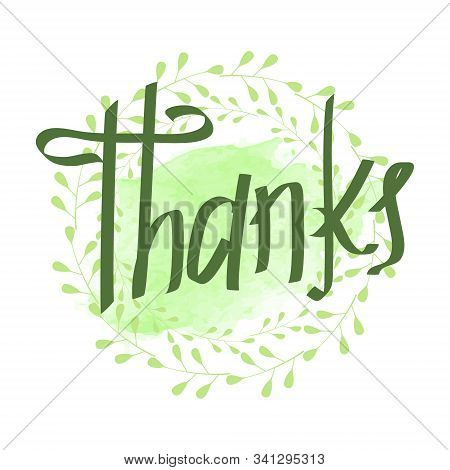 Gratitude On The Background Of A Green Wreath. Lettering Thanks. A Leaf Border. Frame Of Twigs And L