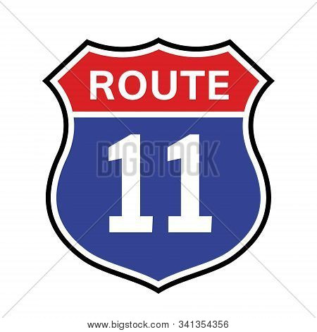 11 Route Sign Icon. Vector Road 40 Highway Interstate American Freeway Us California Route Symbol.