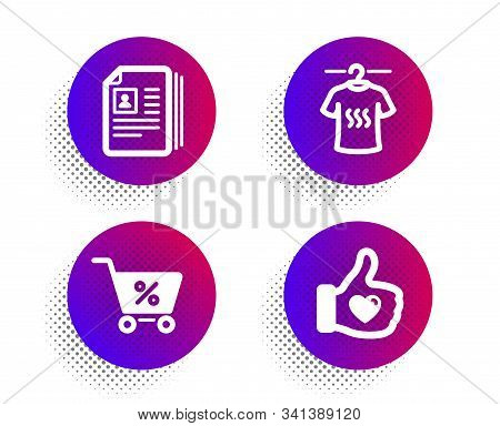 Special Offer, Dry T-shirt And Cv Documents Icons Simple Set. Halftone Dots Button. Like Hand Sign.