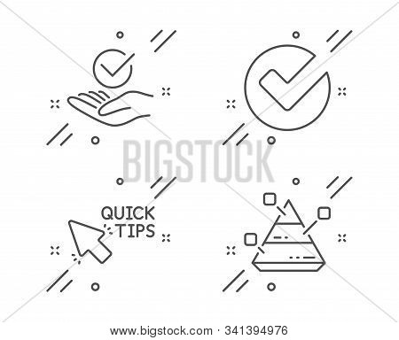 Verify, Approved And Quick Tips Line Icons Set. Pyramid Chart Sign. Selected Choice, Verified Symbol