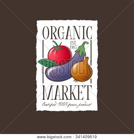 Organic Market  Logo. Healthy Vegetables Sign. Vegetables  With Leaves On A White Label With Uneven