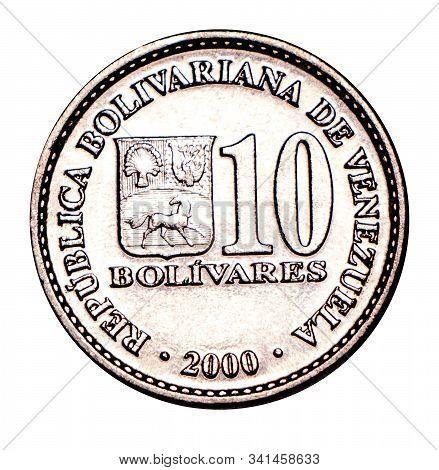 Venezuelan Coin Ten Bolivar 2000 Release, Silver. Currency Devaluation. Concept For Design. Isolated