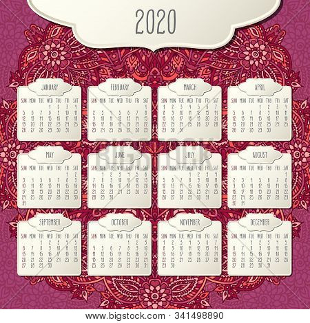 Year 2020 Vector Monthly Calendar Over Doodle Ornate Hand Drawn Red And Pink Floral Background, Week