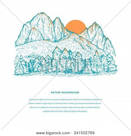 Nature Template With Mountains, Pine Forest, Sun And Space For Your Text. Sketch Design In Blue And