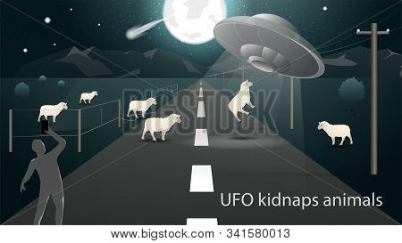 Flying Saucer Ufo Kidnap In The Field Animal Sheep Beam Of Light On The Road And The Man Takes It On