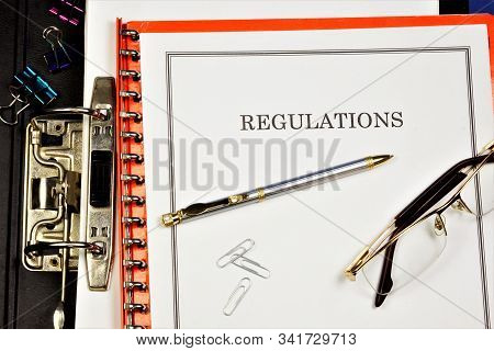Regulations-charter. In The Document Folder, A Set Of Rules Governing The Organization And Procedure