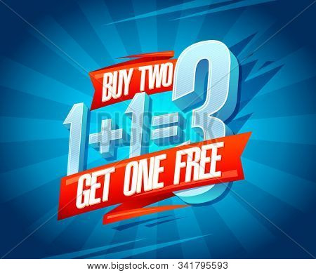 Buy two get one free sale banner design concept, 1+1=3 lettering, rasterized version