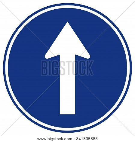 Go Straight Traffic Road Sign,vector Illustration, Isolate On White Background,symbols, Label. Eps10