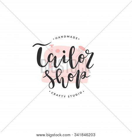 Tailor Shop Lettering Logotype With Illustration Of Sewing Machine, Vector Isolated Sign, Template O