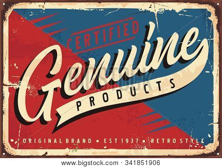 Red Blue Vintage Sign For Certified Genuine Product. Retro Promotional Advertising Poster Design For
