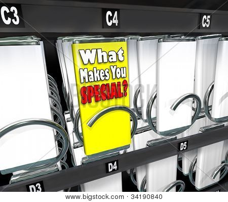 One candy bar stands out as different or unique in a snack vending machine, with the label What Makes You Special? asking what is your unique selling proposition, skill or point to set you apart