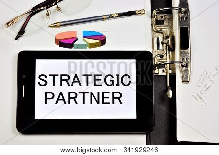 Strategic Partner. This Is A Legal Entity Or Individual With Whom There Is A Mutually Beneficial Bus