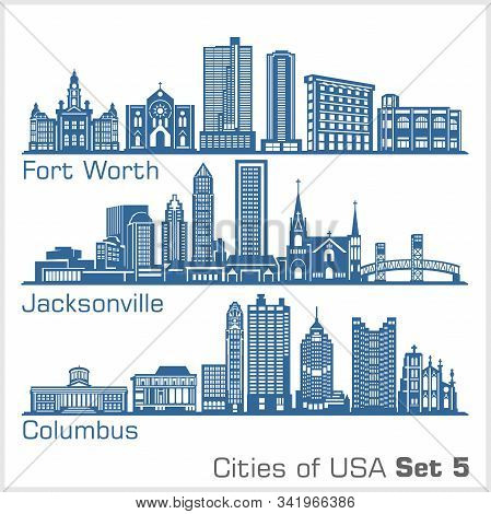 Cities Of Usa - Fort Worth, Jacksonville, Columbus. Detailed Architecture. Trendy Vector Illustratio