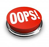 A big red button with the word Oops to press and get customer support or service or to fix or correct an error, mistake, problem or gaffe you have made poster