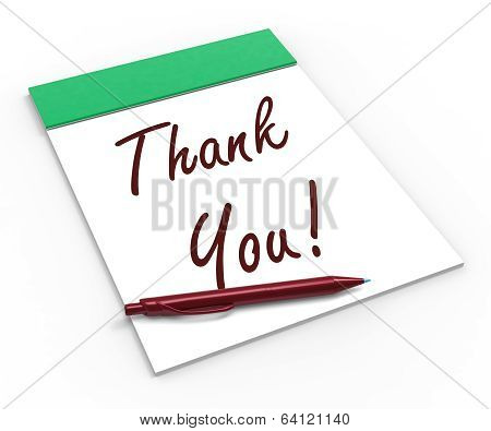 Thank You! Notebook Means Acknowledgment Or Gratefulness