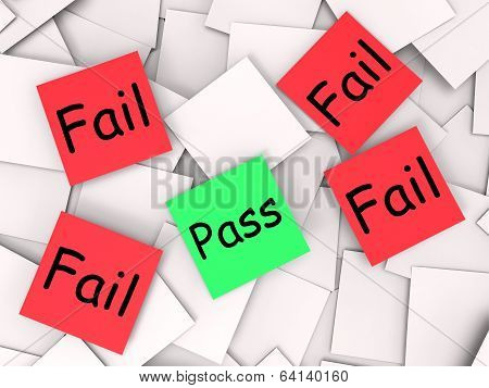 Pass Fail Post-it Notes Shows Acceptable Or Unsatisfactory