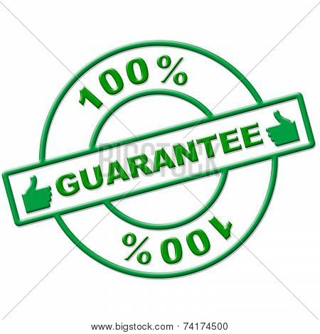 Hundred Percent Guarantee Represents Completely Promise And Ensure